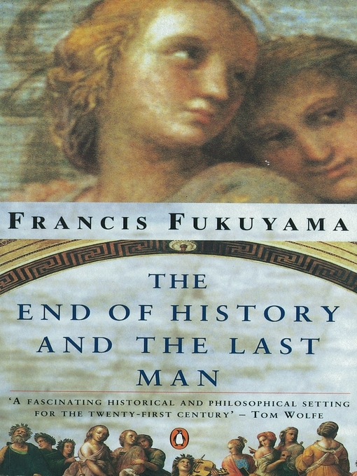 fukuyama thesis the end of history Fukuyama: the basic premise still holds true the problem with the popular understanding of the thesis was that history was just meant as things happening, when in fact the hypothesis dealt more.